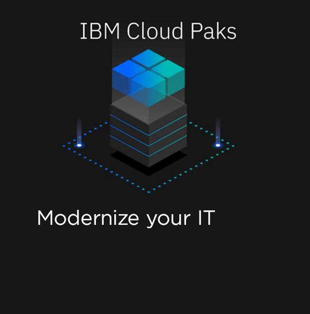 IBM Cloud Paks - Modernize your IT